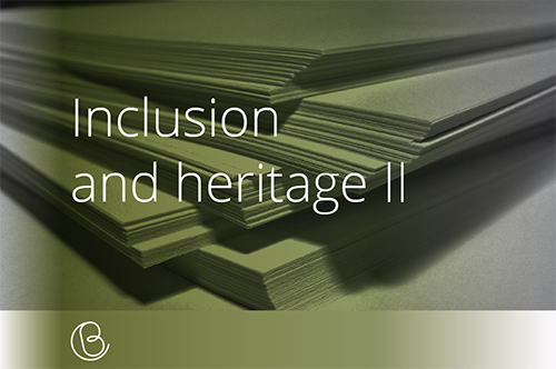 Inclusion and heritage II