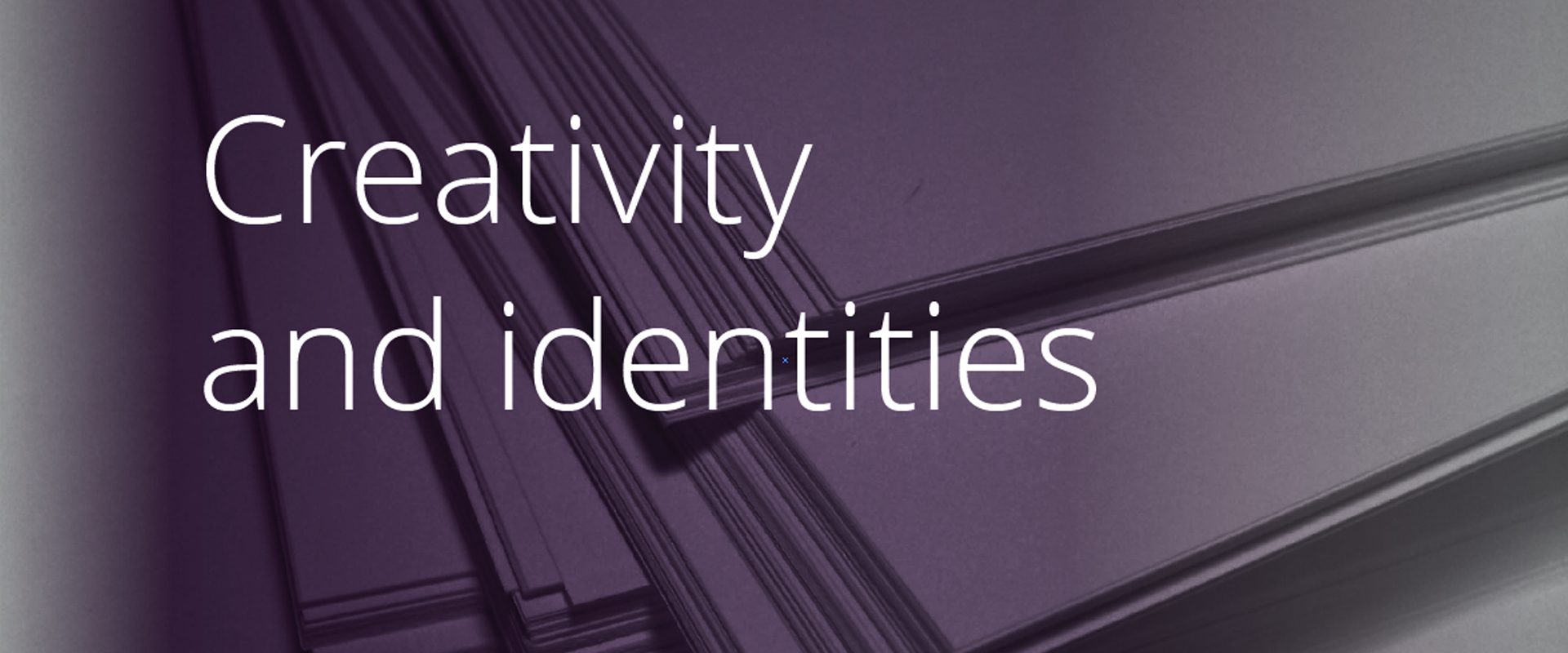 Creativity and identities